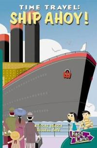 Time Travel Ship Ahoy