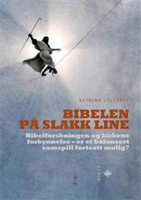 Bibelen på slakk line - Raymond Lillevik | Ridgeroadrun.org