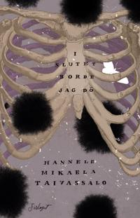 I slutet borde jag dö - Hannele Mikaela Taivassalo | Laserbodysculptingpittsburgh.com