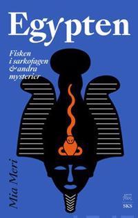 Egypten - Mia Meri pdf epub