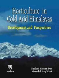 Horticulture in Cold Arid Himalayas