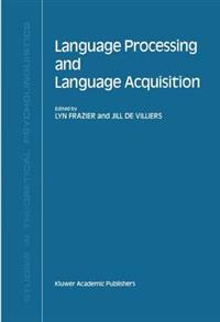 Language Processing and Language Acquisition