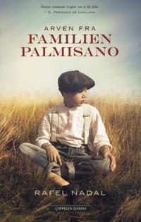 Arven fra familien Palmisano - Rafel Nadal pdf epub