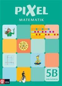 Pixel matematik 5B Grundbok - Bjørnar Alseth  Mona Røsseland  Gunnar Nordberg - böcker (9789127410602)     Bokhandel