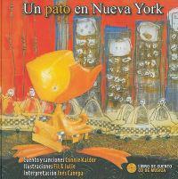 Un Pato en Nueva York [With CD (Audio)] = A Duck in New York