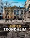 Under Trondheim