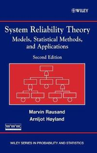 System Reliability Theory: Models, Statistical Methods, and Applications