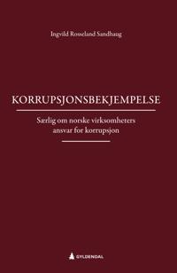 Korrupsjonsbekjempelse - Ingvild Rosseland Sandhaug | Ridgeroadrun.org
