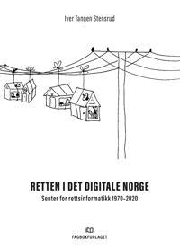 Retten i det digitale Norge - Iver Tangen Stensrud   Ridgeroadrun.org