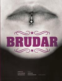 Brudar - Annica Carlsson Bergdahl pdf epub