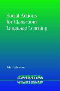 Social Actions for Classroom Language Learning