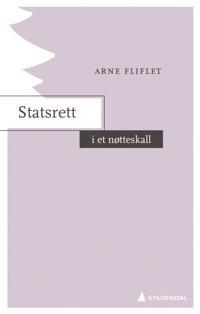 Statsrett i et nøtteskall - Arne Fliflet pdf epub