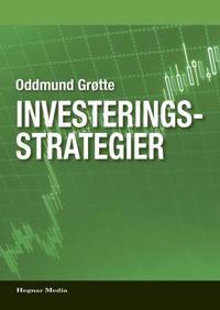 Investeringsstrategier - Oddmund Grøtte pdf epub