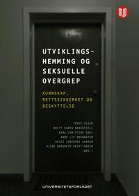 Utviklingshemming og seksuelle overgrep - Britt Karin Bakkefjell   Inprintwriters.org