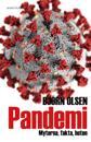 Pandemi : myterna, fakta, hoten