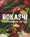 Bokashi: kjøkkenkompost for alle