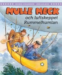 Mulle Meck och luftskeppet Rummelhumlan