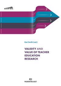Validity and value of teacher education research