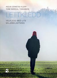 Lettkledd; velkledd med lite miljøbelastning - Ingun Grimstad Klepp, Tone Skårdal Tobiasson | Ridgeroadrun.org