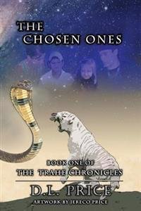 The Trahe Chronicles-Book One-The Chosen Ones
