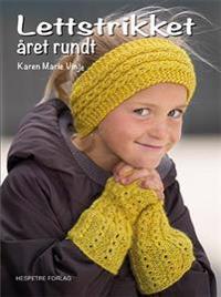 Lettstrikket året rundt - Karen Marie Vinje pdf epub