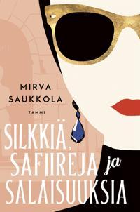 Silkkiä, safiireja ja salaisuuksia
