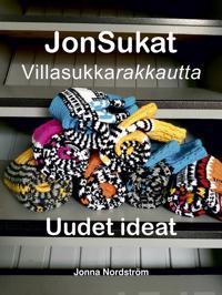 Villasukkarakkautta - Jonsukat - Uudet ideat