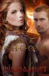 Hers to Choose: Verdantia Series Book 2