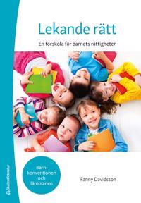 Lekande rätt : en förskola för barnets rättigheter - Fanny Davidsson pdf epub