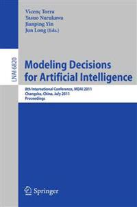 Modeling Decision for Artificial Intelligence
