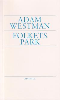 Folkets Park - Adam Westman   Laserbodysculptingpittsburgh.com