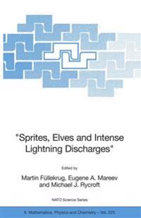 Sprites, Elves And Intense Lightning Discharges