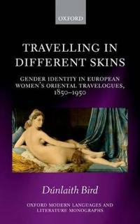 Travelling in Different Skins
