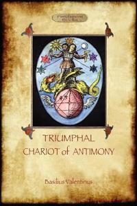 The Triumphant Chariot of Antimony