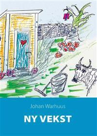 Ny vekst - Johan Warhuus | Ridgeroadrun.org