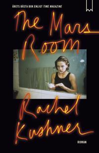 The Mars Room - Rachel Kushner pdf epub