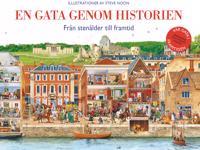 En gata genom historien : från stenålder till nutid