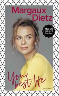Your best life - Margaux Dietz pdf epub