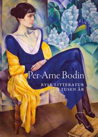 Rysk litteratur i tusen år - Per-Arne Bodin | Laserbodysculptingpittsburgh.com