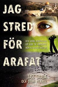 Jag stred för Arafat