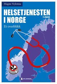 Helsetjenesten i Norge - Magne Nylenna | Ridgeroadrun.org