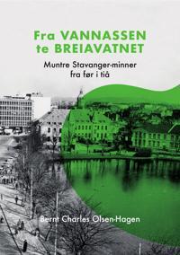 Fra Vannassen te Breiavatnet - Bernt Charles Olsen-Hagen pdf epub