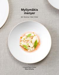 Myllymäkis menyer : vår, sommar, höst, vinter