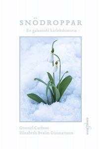 Snödroppar : en galantofil kärlekshistoria