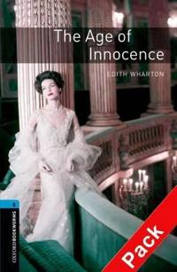 Oxford Bookworms Library: Level 5:: the Age of Innocence Audio CD Pack
