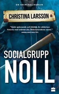 Socialgrupp noll - Christina Larsson pdf epub