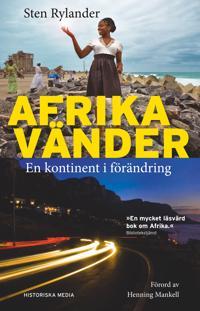 Afrika vänder : en kontinent i förändring - Sten Rylander pdf epub