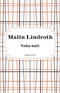 Vaka natt - Malin Lindroth | Laserbodysculptingpittsburgh.com