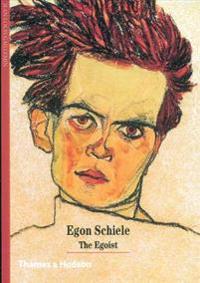 Egon Schiele: The Egoist
