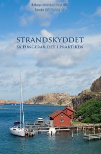 Strandskyddet : så fungerar det i praktiken - Mats Ringborg pdf epub
